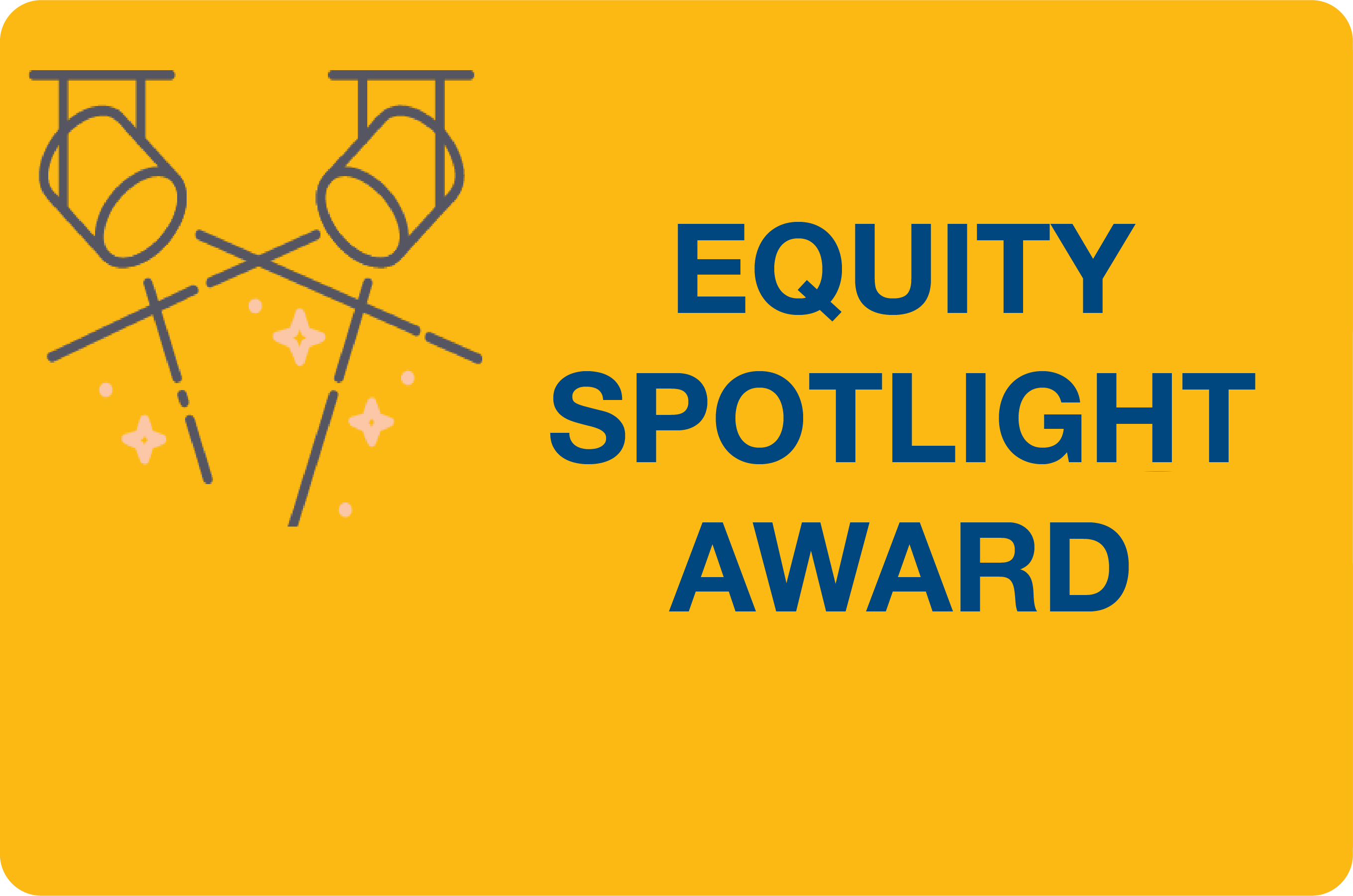 Equity Spotlight Award