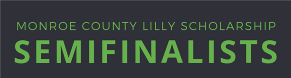 Congratulations to the Lilly Semi-Finalists for MCCSC.