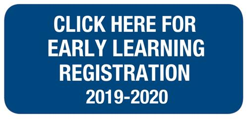 Click Here for Early Learning Registration