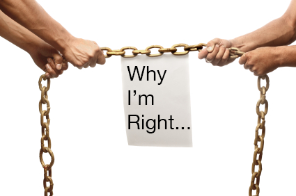 "Two people's forearms pulling a chain in opposite directions with a sign between that says ""Why I'm Right..."""